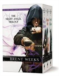 The Night Angel Trilogy - Brent Weeks