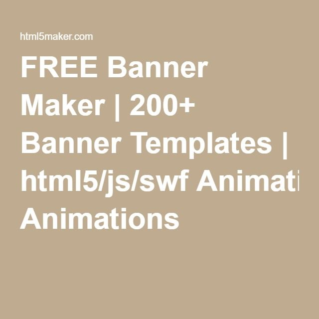 FREE Banner Maker | 200+ Banner Templates | html5/js/swf Animations