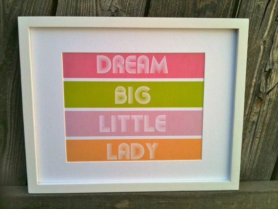 dream big.Dream Big, Printables Nurseries, Dreams Big, Girls Room, Nursery Art, Baby Room, Baby Girls, Nurseries Art, Big Little