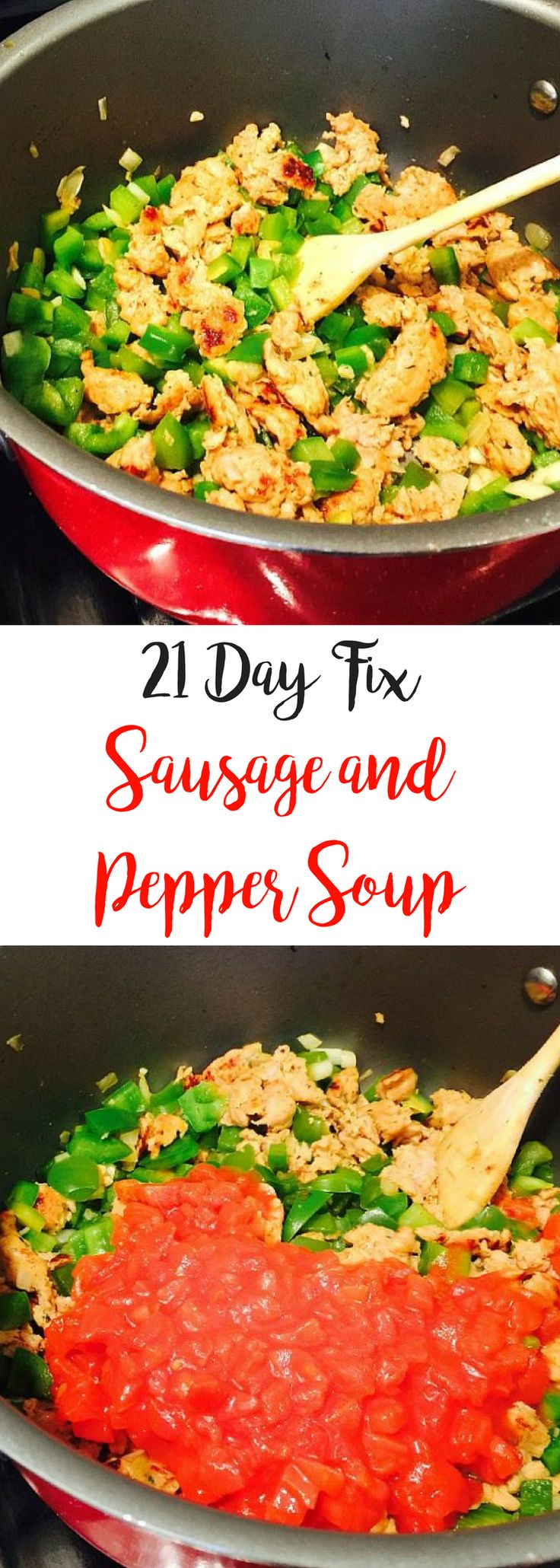21 Day Fix Sausage and Pepper Soup | Confessions of a Fit Foodie
