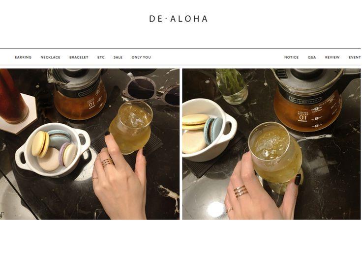 쇼핑몰 이름드알로하 : De- Aloha쇼핑몰 주소http://www.de-aloha.co.kr주력 상품14K, 18K GOLD, 심플&유니크, 해외패션스타일 쥬얼리 쇼핑몰주타겟연령20대운영 방식적립금혜택,무료배송고객센터010 - 9168 - 1028블로그 주소http://blo