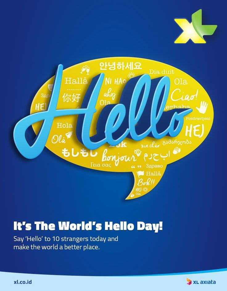 Happy World's Hello Day!   Ayo menyapa 'Hello' ke 10 orang hari ini dan jadikan hari mereka lebih baik!