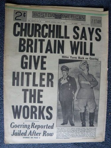 "Newspaper headline, Boston American, July 14, 1941, ""Churchill Says Britain Will Give Hitler The Works"""