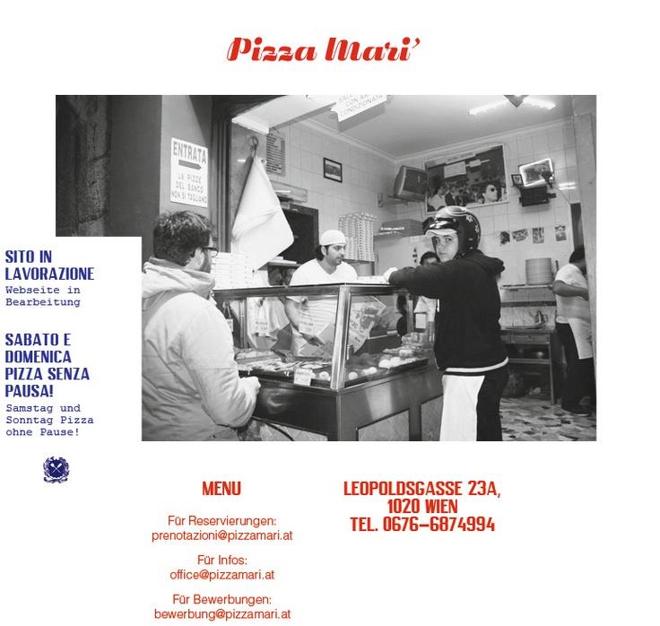 PIZZA MARI' - Leopoldsgasse 23a, 1020 | Tel.  0043 676 687 4994 | Dienstag-Freitag 12-24.00 Pizza von 12-15.00 und 18-23.00, Samstag 12-24.00, Sonntag+Feiertag (außer Montag) 12-23.00. beste pizza der stadt.