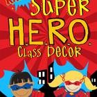This SUPER HERO set includes the following:  Student Binder cover and Teacher Binder cover ( MS Word so you can add students name) Stationary and ...