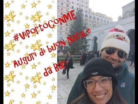 #ViPortoConMe - Auguri di Buon Natale da Bari