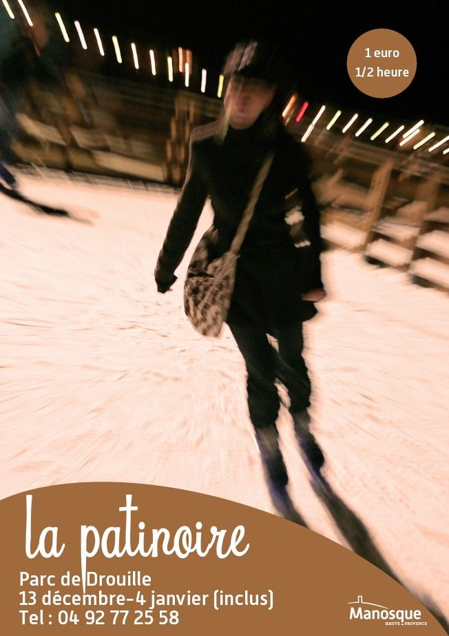 La patinoire 2014   #sport #pationoire #manosque #hiver