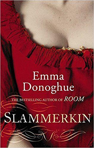 Slammerkin (Virago Modern Classics): Amazon.co.uk: Emma Donoghue: 9781844087341: Books