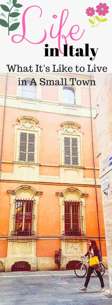 Curious about what Moving to A Small Town In Italy is like?  Read here.