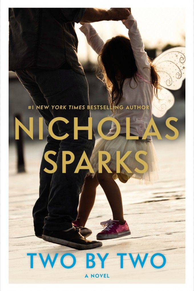 Two By Two by Nicholas Sparks - Street date October 4, 2016