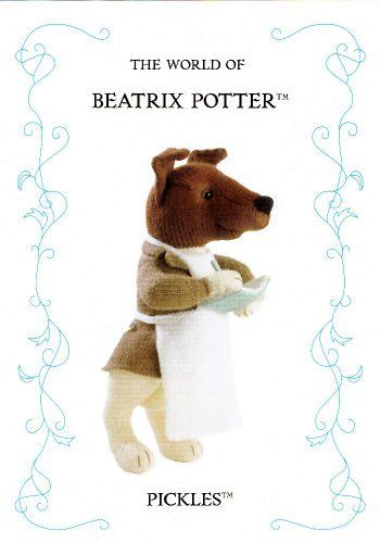 The World Of Beatrix Potter: Pickles (Knitting Pattern) by Alan (Designer) Dart, http://www.amazon.co.uk/dp/B0058I0VLC/ref=cm_sw_r_pi_dp_f4Mitb1K0G0WE