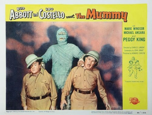 ABBOTT & COSTELLO MEET THE MUMMY (1955) - Bud Abbott - Lou Costello - Marie Windsor - Michael Ansara - Peggy King - Directed by Charles Lamont - Universal-International - Lobby Card.
