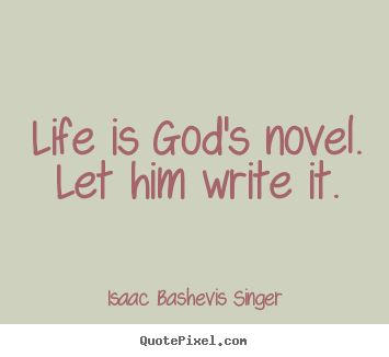 Short God Quotes Captivating Sometimes Love Is Stronger Than A Man's Convictions  Isaac