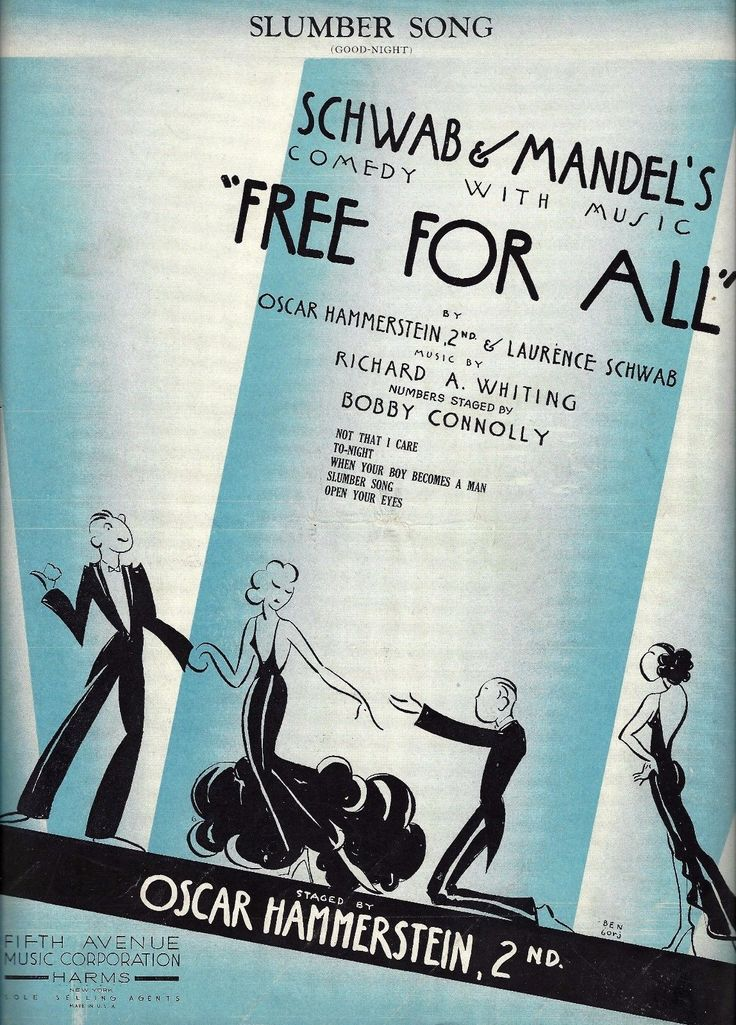 """""""Slumber Song (Good-Night)"""" from the Broadway production of the OSCAR HAMMERSTEIN II, LAURENCE SCHWAB and RICHARD A. WHITING musical comedy Free for All (1931)"""