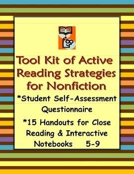 A questionnaire of proven active, close reading comprehension strategies for student self-assessment and goal setting, plus 15 handy study guides for textbooks or any type of informational/expository reading in all subjects that apply the strategies.  Must-haves for any teacher's tool kit to help students understand and remember what they read!Students answer brief questions about their own reading methods and select an area for improvement. $