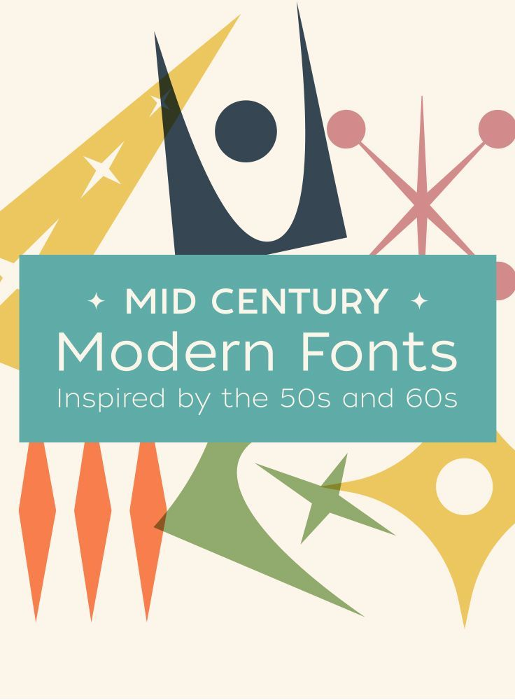 Mid Century Modern Fonts Inspired By The 50s And 60s Great Resource For Modern Fonts At Creativemarket Mid Century Modern Art Modern Fonts Modern Lettering
