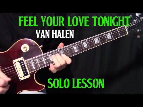 How To Play Feel Your Love Tonight By Van Halen Guitar Lesson