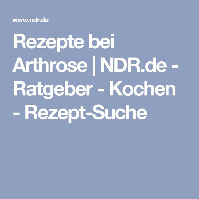 Rezepte bei Arthrose | NDR.de - Ratgeber - Kochen - Rezept-Suche