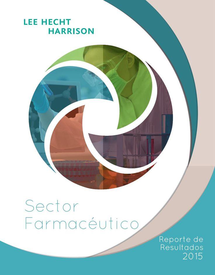 Reporte de resultados. Sector: Farmacéutico  El sector farmacéutico es uno de los más dinámicos a nivel de cambio organizacional. Compartimos los indicadores de gestión y las diferentes actividades que desarrollamos con varias empresas de este mercado.