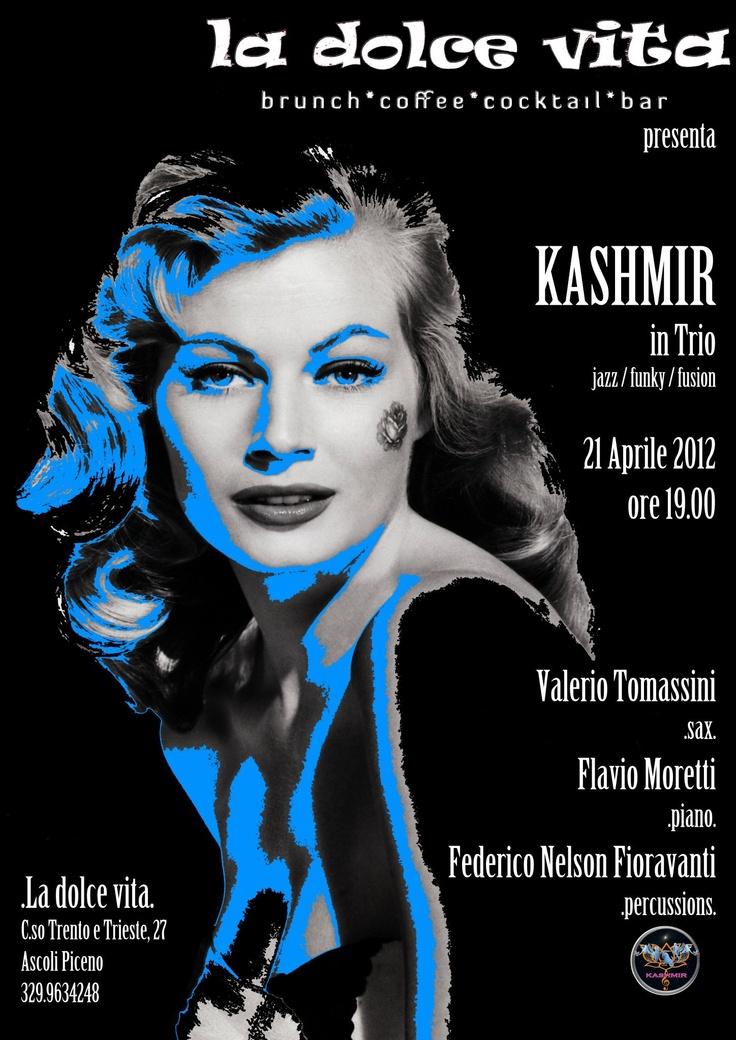 Kashmir live @LaDolceVita di Ascoli Piceno: sabato 21 aprile 2012, ore 19. Aperitivo in jazz/Funky/Fusion