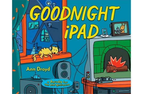 Must have this! Goodnight iPad is poised to be a parody for the next generation!