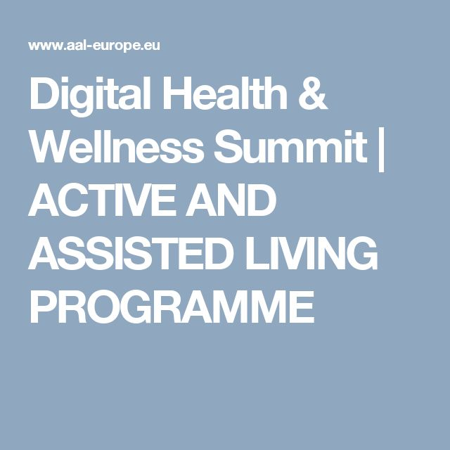 Digital Health & Wellness Summit | ACTIVE AND ASSISTED LIVING PROGRAMME