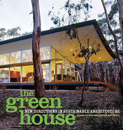 9 Coffee Table Books to Inspire A More Conscious Lifestyle   The Green House by Alanna Stang & Christopher Hawthorne