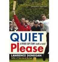 Quiet Please: A Ryder Cup Story (With A Twist)  Paper Back