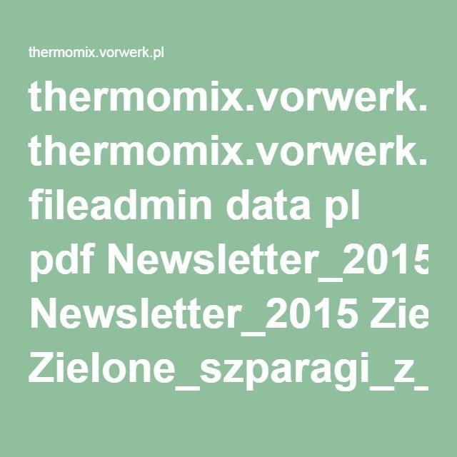 thermomix.vorwerk.pl fileadmin data pl pdf Newsletter_2015 Zielone_szparagi_z_lososiem_i_jajkami_w_koszulkach.pdf