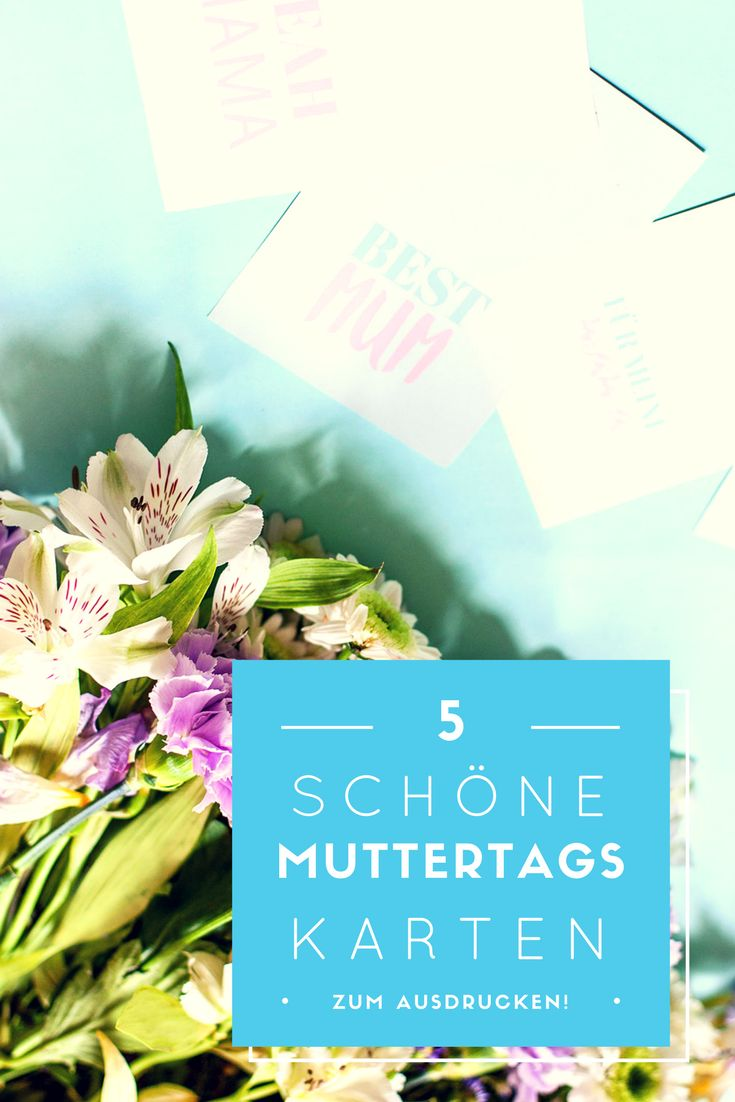 Zum #Muttertag! Kostenlose Karten zum ausdrucken! Free Printables for Mothersday