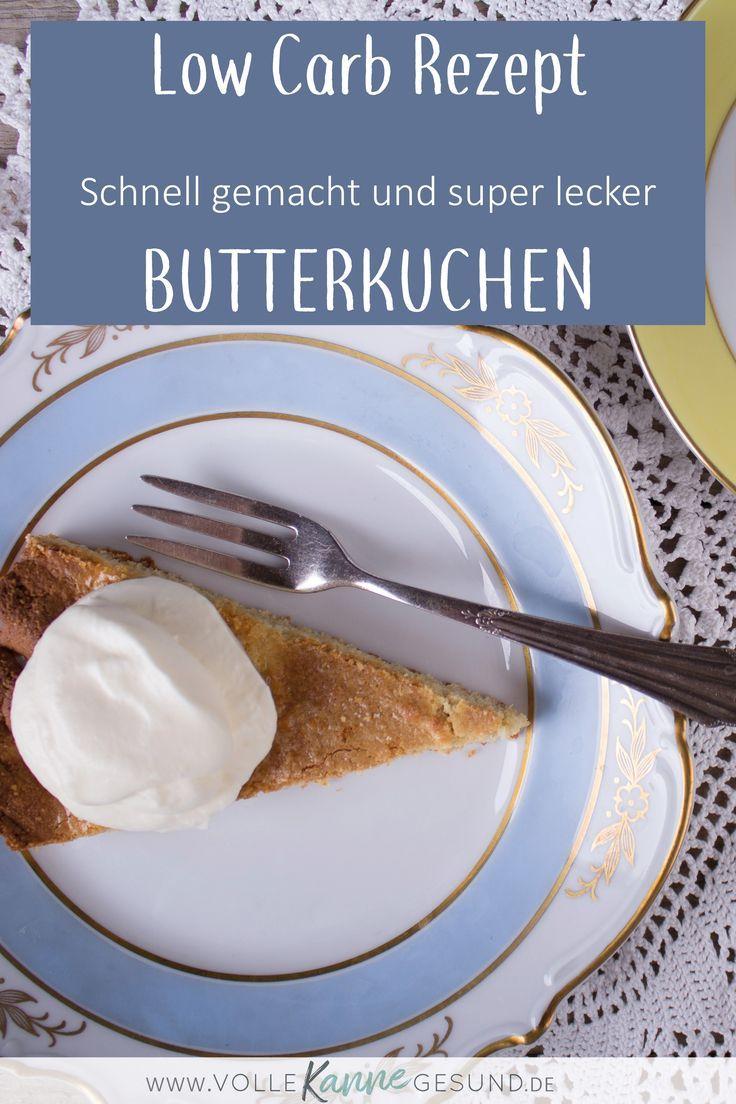 Für den Kaffeetisch oder schon direkt zum Frühstück? Egal, dieses Low Carb Rezept für einen saftigen Butterkuchen schmeckt zu jeder Tageszeit lecker! Kuchen ohne Kohlenhydrate ist perfekt für die Figur und liefert obendrein noch gute Fettsäuren. Das Rezept ist für die LCHF-Ernährung geeignet. Du findest es auf www.volle-kanne-gesund.de #lowcarbkuchen #abnehmen #butterkuchen