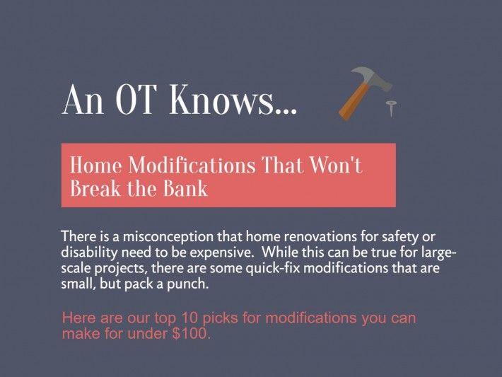 An OT Knows Home Modifications That Won't Break The Bank