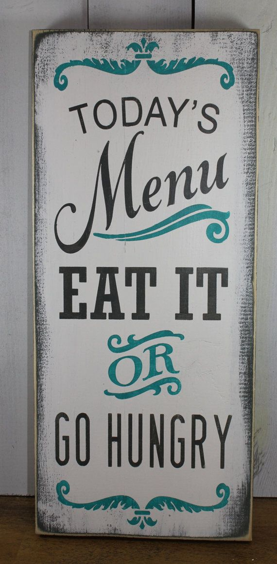 Today's Menu Sign/Eat It or Go Hungry/Kitchen Sign/Kitchen Decor/Gray/White/Turquoise/Kitchen Sign/Kitchen Art