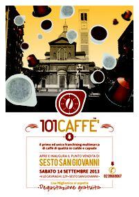 101CAFFE' :: 14 settembre apre 101CAFFE' Sesto San Giovanni