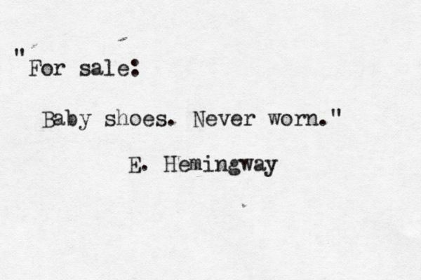 Ernest Hemingway won a bet by crafting a six-word short story that can make people cry. This is it.