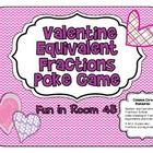 Do you need a way to have your students review equivalent fractions? This Valentine Equivalent Fractions Poke Game should help!Student will enjoy...