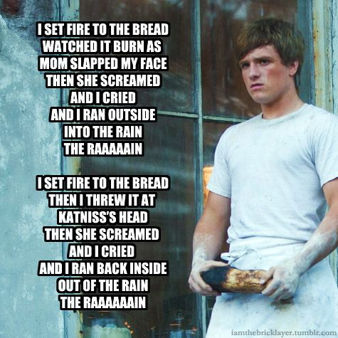 http://iamthebricklayer.tumblr.com/post/20040070998: Josh Hutcherson, The Hunger Games, Epic Win, Songs, Funny, Hungergam, Hunger Games Humor, The Breads, Sets Fire
