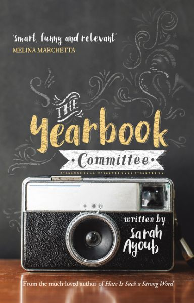 The Yearbook Committee by Sarah Ayoub