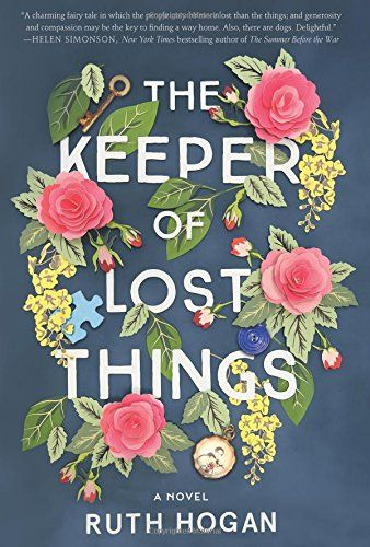 The Keeper of Lost Things: A Novel by Ruth Hogan https://www.amazon.com/dp/0062473530/ref=cm_sw_r_pi_dp_x_tQ0Ryb15CZEHT