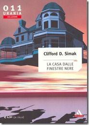 La casa dalle finestre nere - Clifford D. Simak