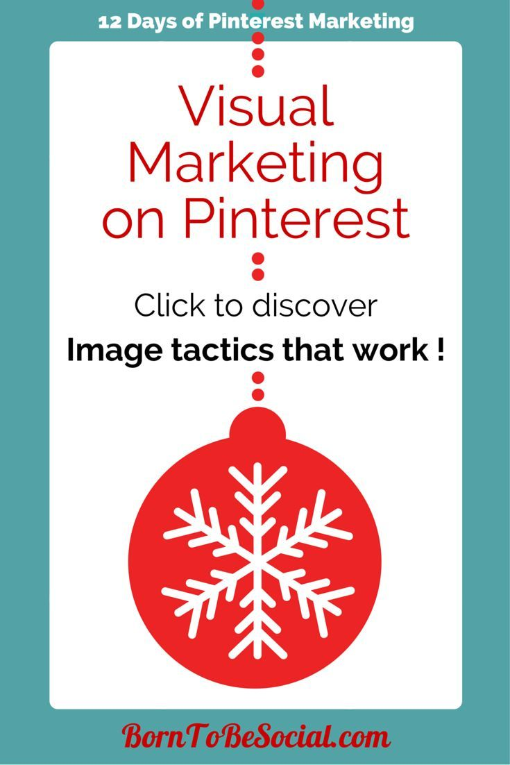 Visual Marketing on Pinterest - Discover the image tactics that work! | The countdown to Christmas has started! For the 12 days of Christmas, here are 12 Pinterest Marketing tips & tricks from me to you. Get ready to up your Pinterest marketing game!