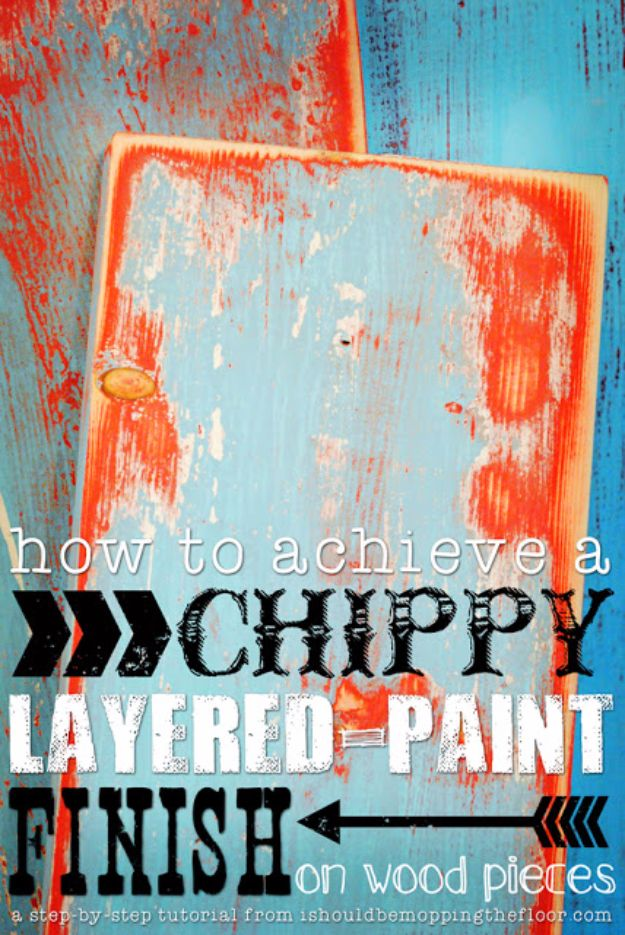 32 DIY Paint Techniques and Recipes - Chippy Layered Paint Finish On Wood Pieces - Cool Painting Ideas for Walls and Furniture - Awesome Tutorials for Stencil Projects and Easy Step By Step Tutorials for Painting Beautiful Backgrounds and Patterns. Modern, Vintage, Distressed and Classic Looks for Home, Living Room, Bedroom and More http://diyjoy.com/diy-paint-techniques