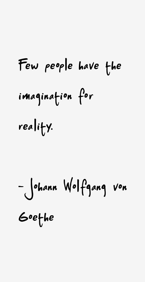Johann Wolfgang von Goethe Quotes