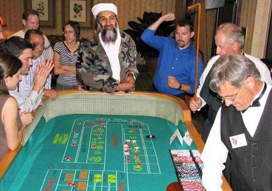 Bin Laden is rolling craps