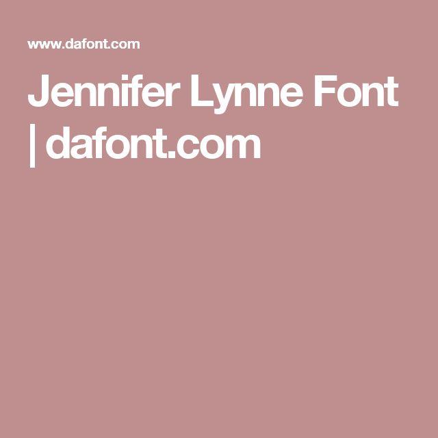 Jennifer Lynne Font | dafont.com