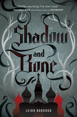 Review of Shadow and Bone by Leigh Bardugo (Bookish Wanderess)