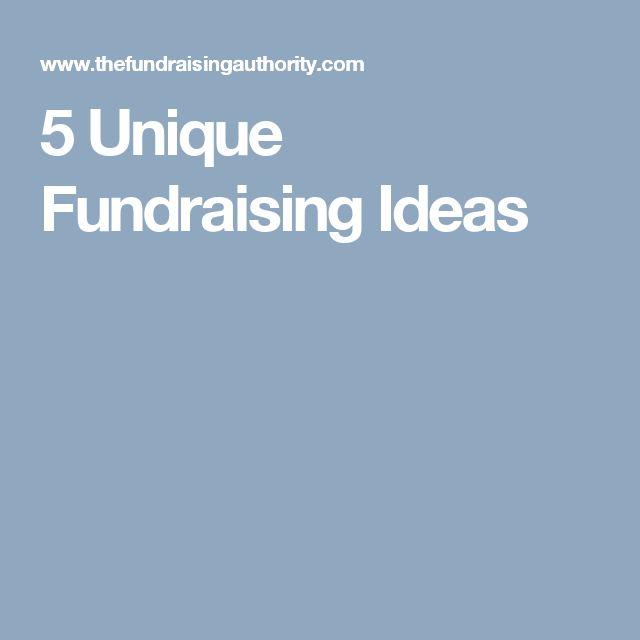 5 Unique Fundraising Ideas