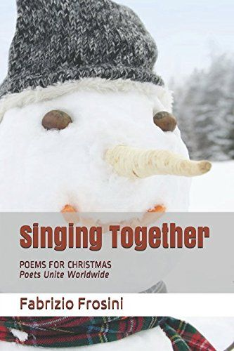"""Singing Together: Poems for Christmas - Poets Unite Worldwide. My poem """" Christmas in Bethlehem has found a place in this beautiful anthology.  Thank you all https://www.amazon.com/dp/1973542757/ref=cm_sw_r_pi_dp_U_x_CN4mAbAWC8NB9"""