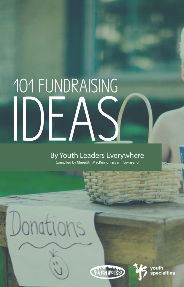101 Fundraising Ideas Free Ebook | Youth Specialties | All about youth ministry. (Fill out form for free email download)