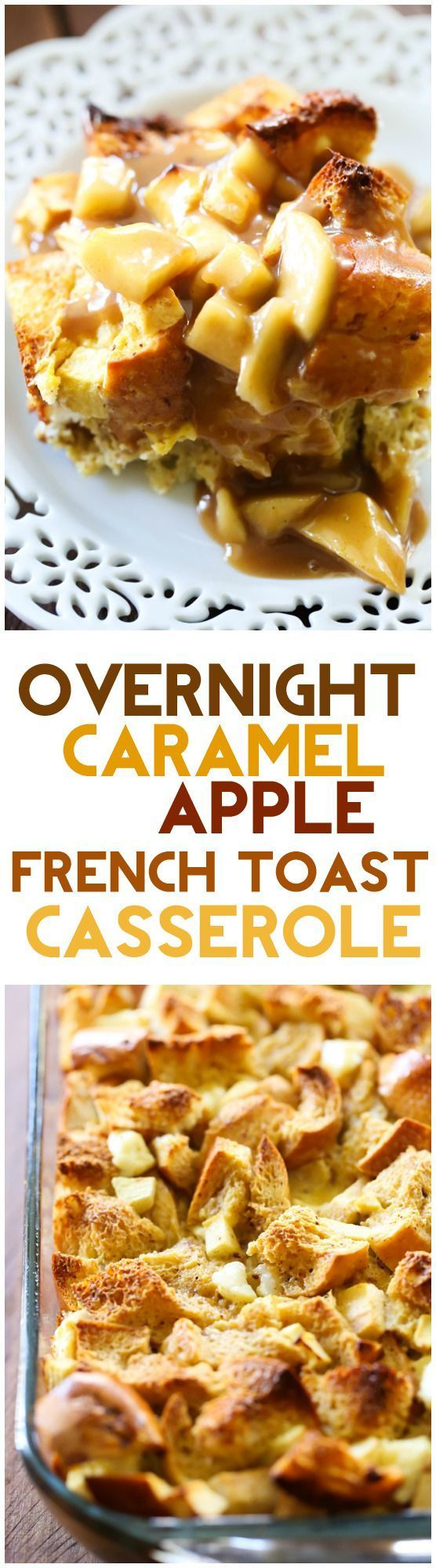 Overnight Caramel Apple French Toast Casserole. All the prep work is done the night before and ready to pop in the oven in the morning! The caramel apple flavor is in each and every bite.